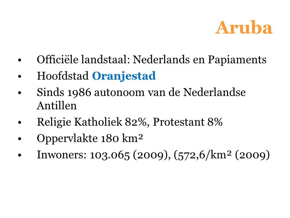 Officiële landstaal: Nederlands en Papiaments Hoofdstad Oranjestad Sinds 1986 autonoom van de Nederlandse Antillen Religie Katholiek 82%, Protestant 8