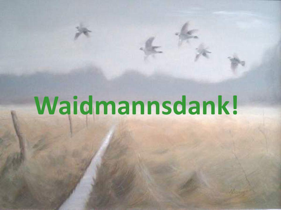 Waidmannsdank!