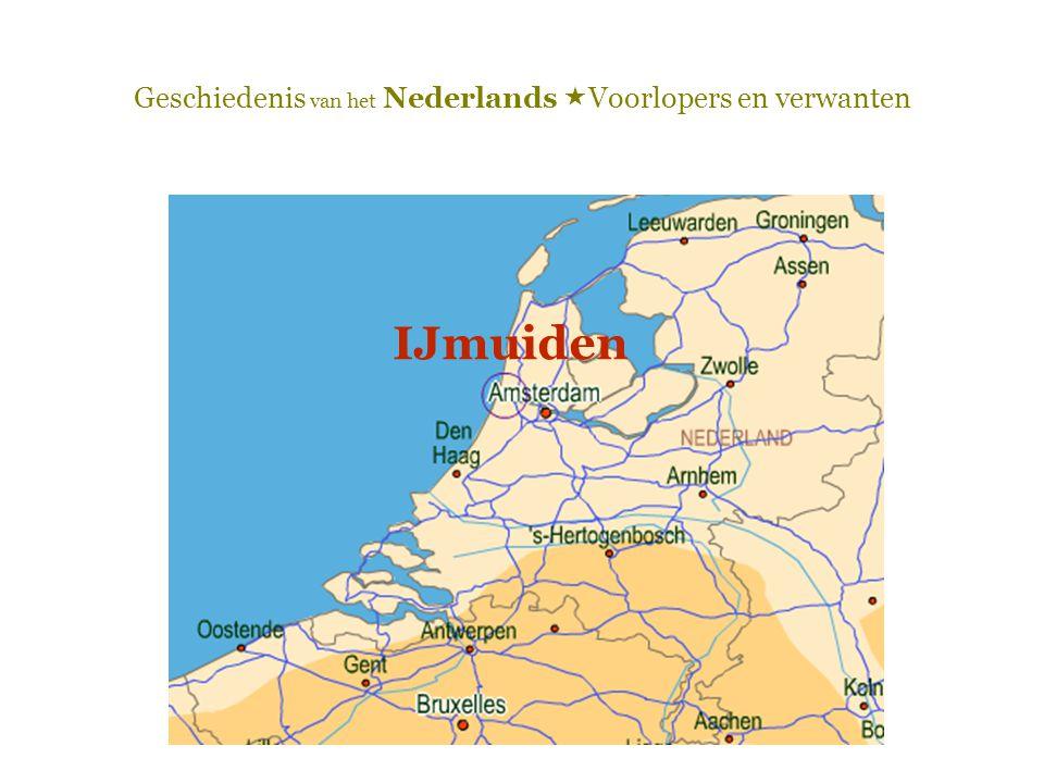 Geschiedenis van het Nederlands  Voorlopers en verwanten IJmuiden