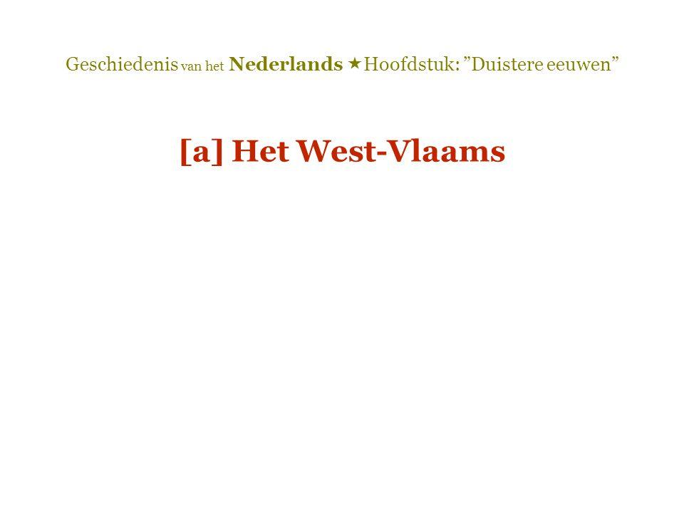 [a] Het West-Vlaams