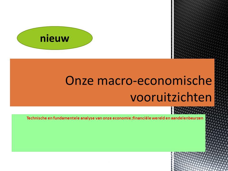 12/08/2015 5 Technische en fundamentele analyse van onze economie ;financiële wereld en aandelenbeurzen nieuw