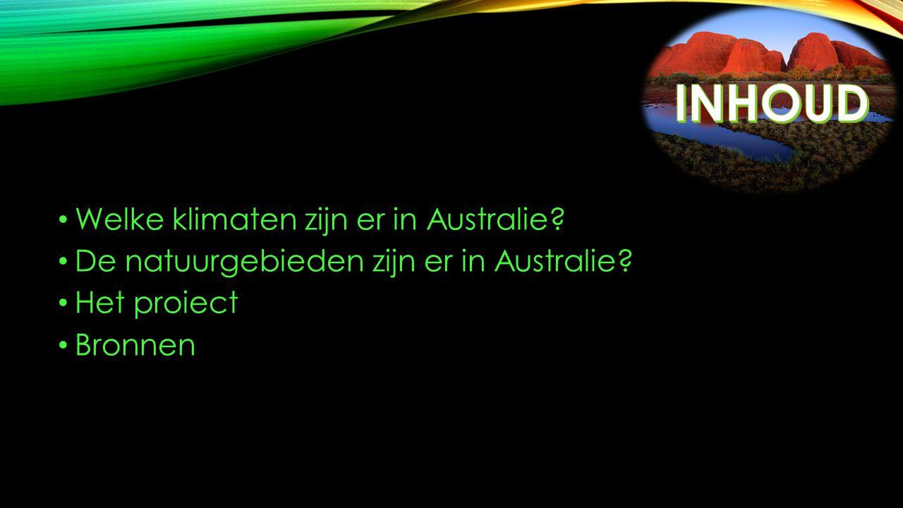 Welke klimaten zijn er in Australie? De natuurgebieden zijn er in Australie? Het proiect Bronnen