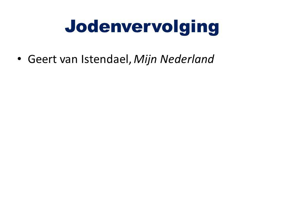 Jodenvervolging Geert van Istendael, Mijn Nederland