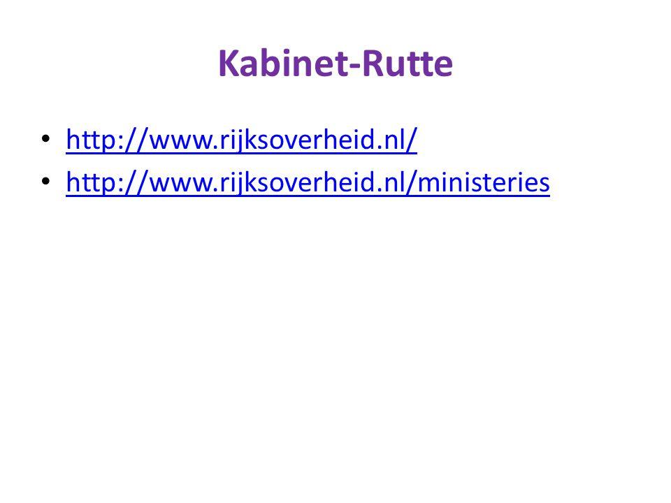 Kabinet-Rutte http://www.rijksoverheid.nl/ http://www.rijksoverheid.nl/ministeries