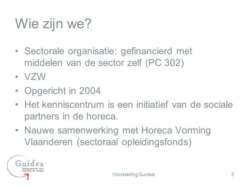 Sectorale organisatie: gefinancierd met middelen van de sector zelf (PC 302) VZW Opgericht in 2004 Het kenniscentrum is een initiatief van de sociale partners in de horeca.