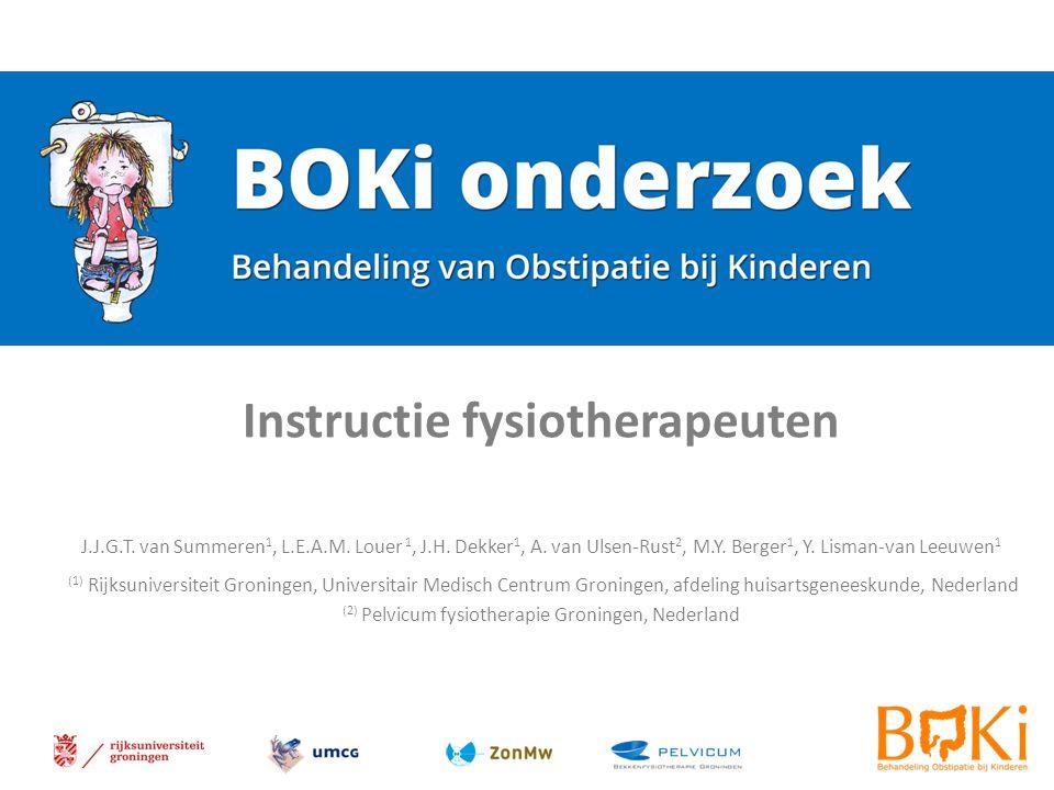 BOKi onderzoek BOKi onderzoek - instructie fysiotherapeuten 2 Doel: Het onderzoeken van het effect en de kosteneffectiviteit van kinderbekkenfysiotherapie als toevoeging aan de standaard behandeling met laxantia, bij kinderen (4-18 jaar) met functionele obstipatie die zich melden bij de huisarts.
