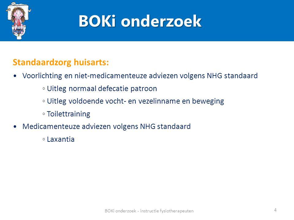 BOKi onderzoek BOKi onderzoek - instructie fysiotherapeuten 15 Flow-chart verloop onderzoek