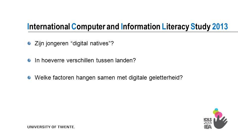 """3 Zijn jongeren """"digital natives""""? In hoeverre verschillen tussen landen? Welke factoren hangen samen met digitale geletterheid? International Compute"""