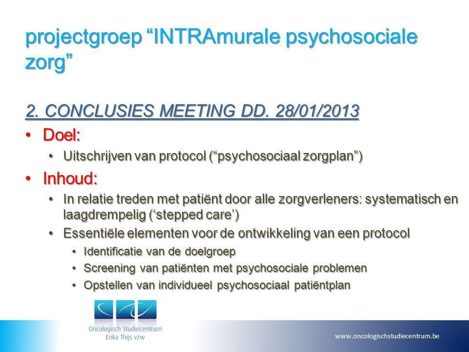 projectgroep INTRAmurale psychosociale zorg 2. CONCLUSIES MEETING DD.