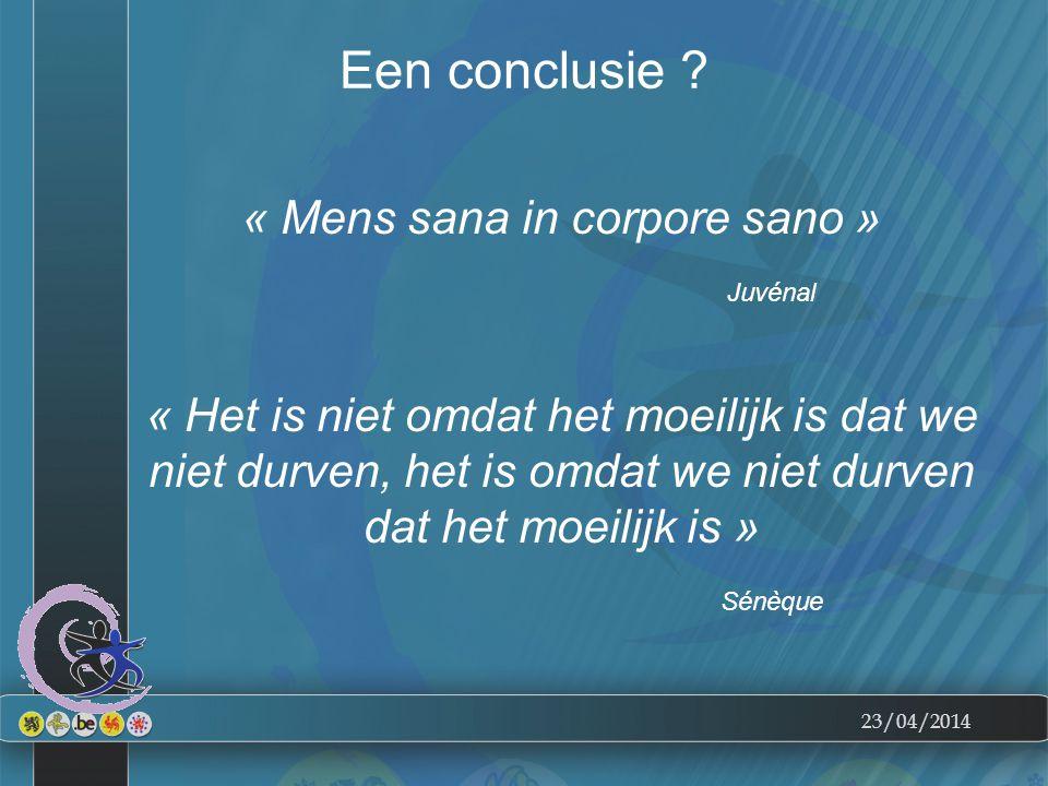23/04/2014 Een conclusie .