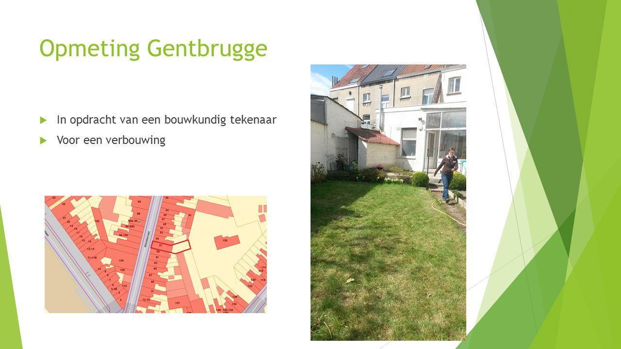 Opmeting Gentbrugge  In opdracht van een bouwkundig tekenaar  Voor een verbouwing