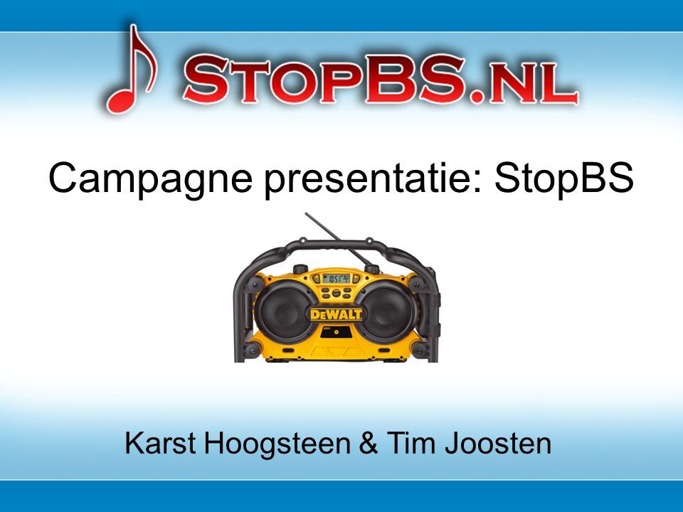 Campagne presentatie: StopBS Karst Hoogsteen & Tim Joosten