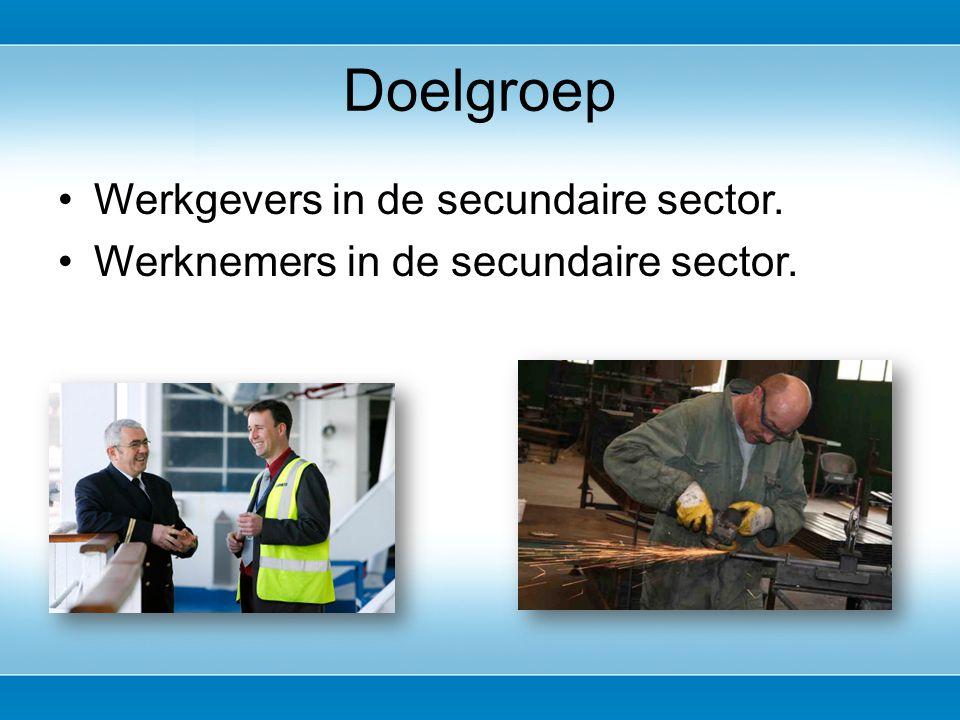Werkgevers in de secundaire sector. Werknemers in de secundaire sector. Doelgroep