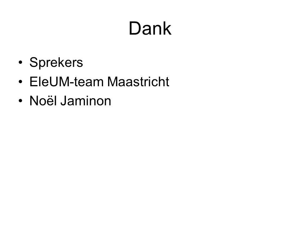 Dank Sprekers EleUM-team Maastricht Noël Jaminon