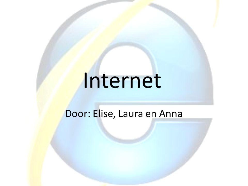 Internet Door: Elise, Laura en Anna