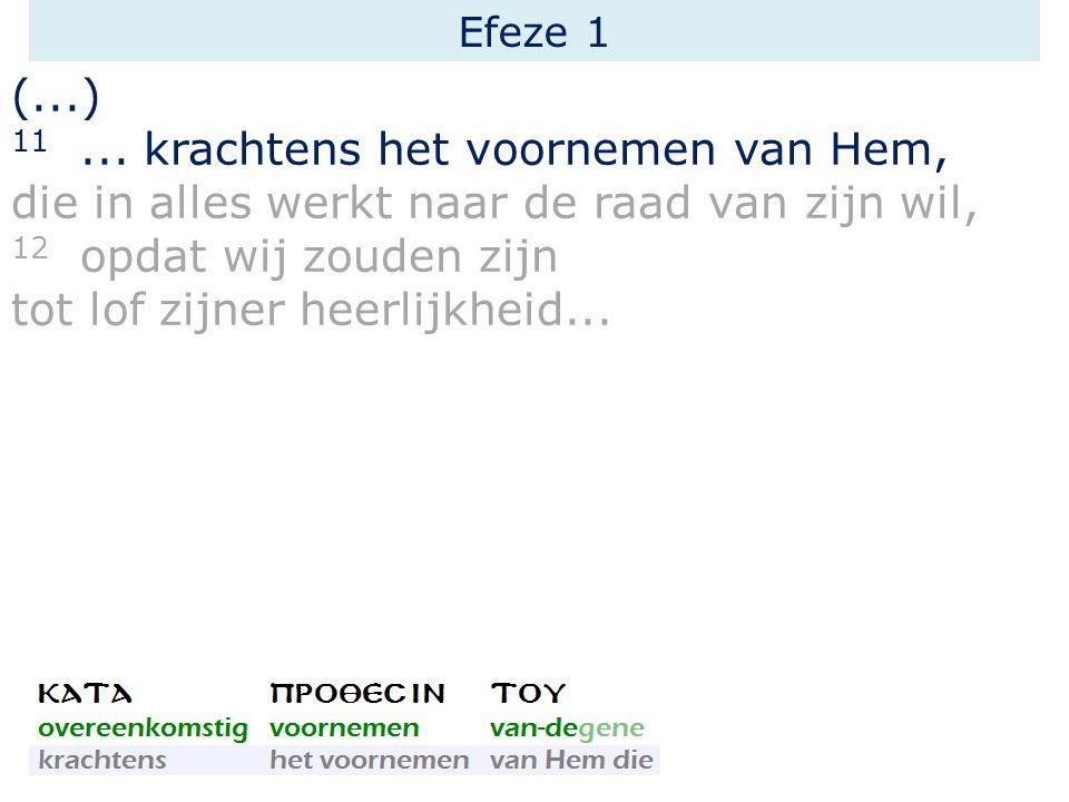 Efeze 1 (...) 11...