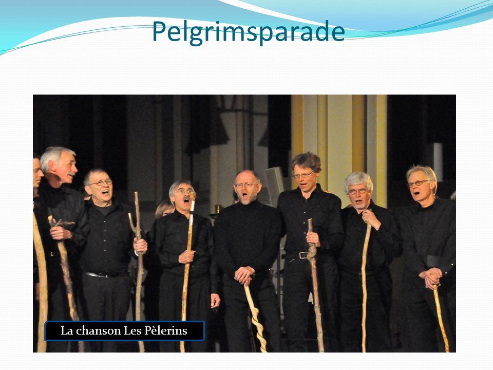 Pelgrimsparade La chanson Les Pèlerins