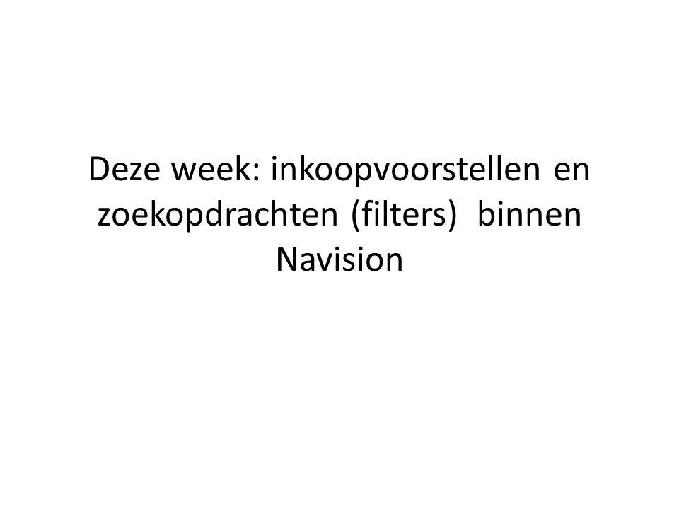 Deze week: inkoopvoorstellen en zoekopdrachten (filters) binnen Navision