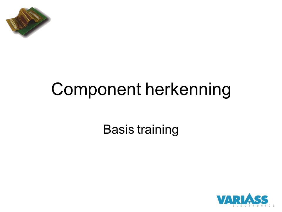 Component herkenning Basis training