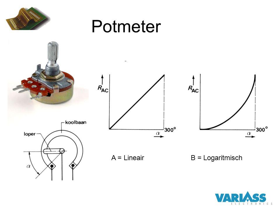 Potmeter A = LineairB = Logaritmisch