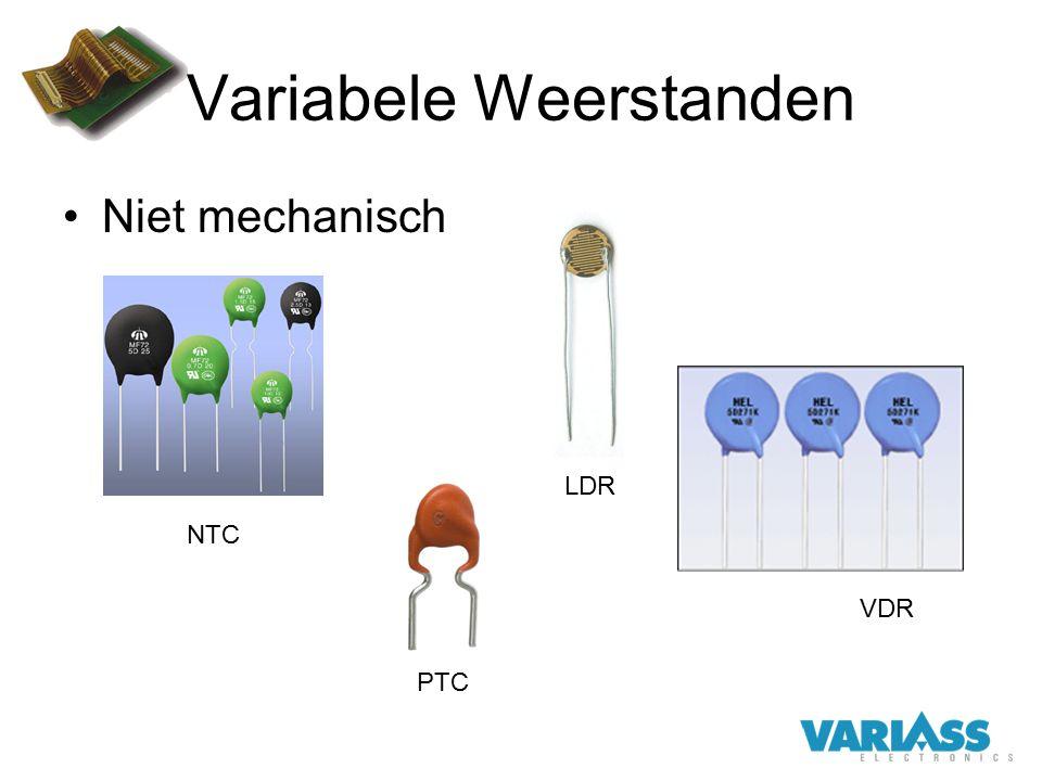 Variabele Weerstanden Niet mechanisch NTC VDR PTC LDR