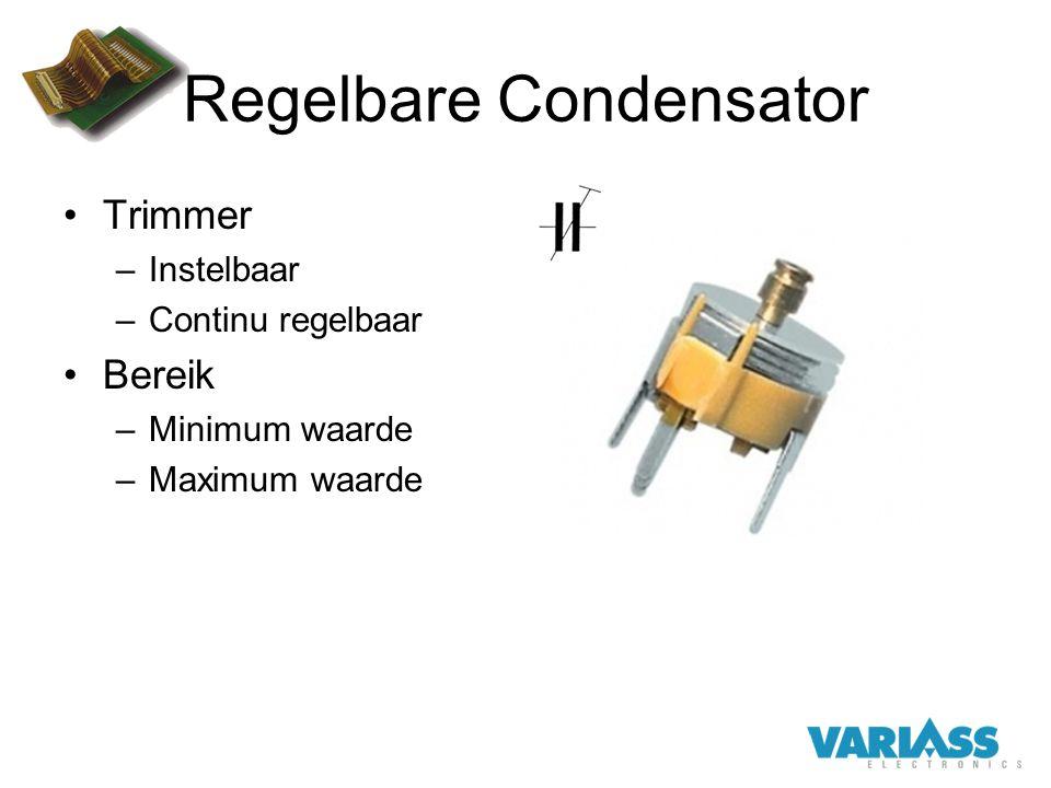 Regelbare Condensator Trimmer –Instelbaar –Continu regelbaar Bereik –Minimum waarde –Maximum waarde