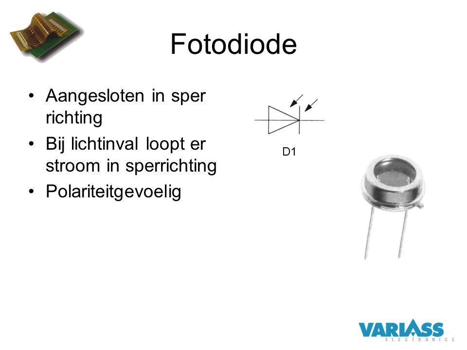 Fotodiode Aangesloten in sper richting Bij lichtinval loopt er stroom in sperrichting Polariteitgevoelig D1