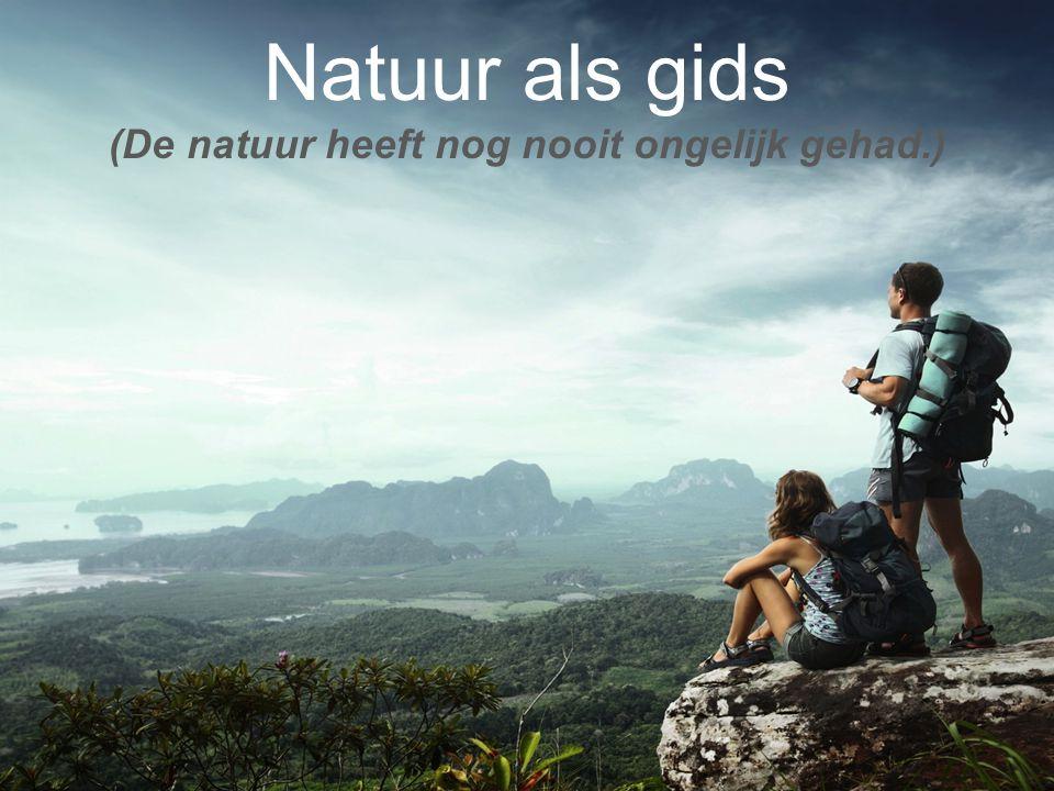 © 2015 dōTERRA Holdings, LLC Natuur als gids (De natuur heeft nog nooit ongelijk gehad.)