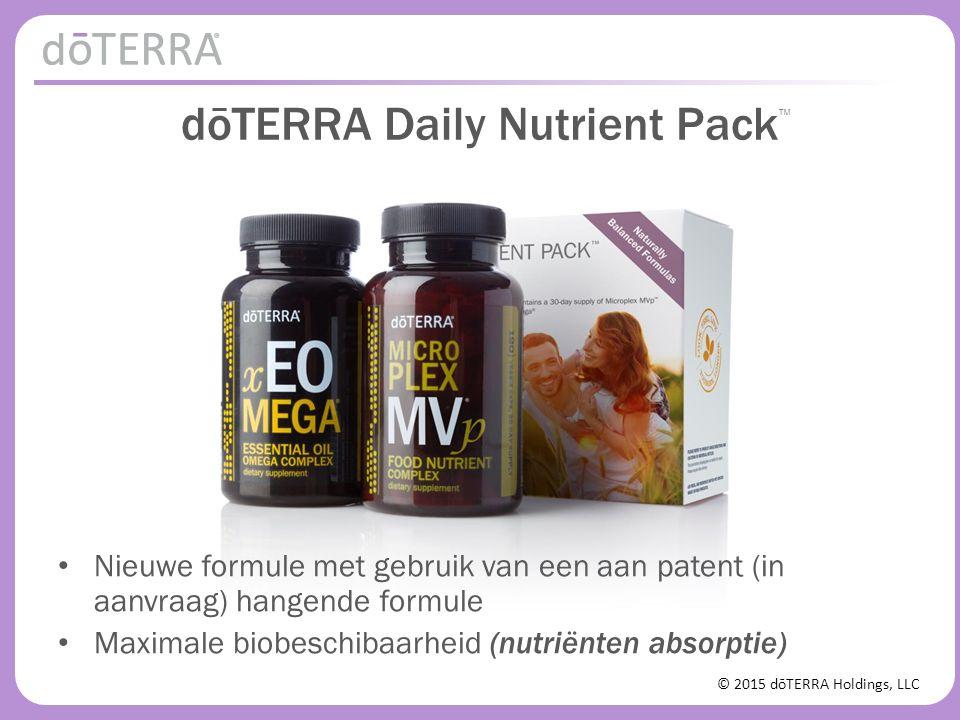 © 2015 dōTERRA Holdings, LLC dōTERRA Daily Nutrient Pack Nieuwe formule met gebruik van een aan patent (in aanvraag) hangende formule Maximale biobesc