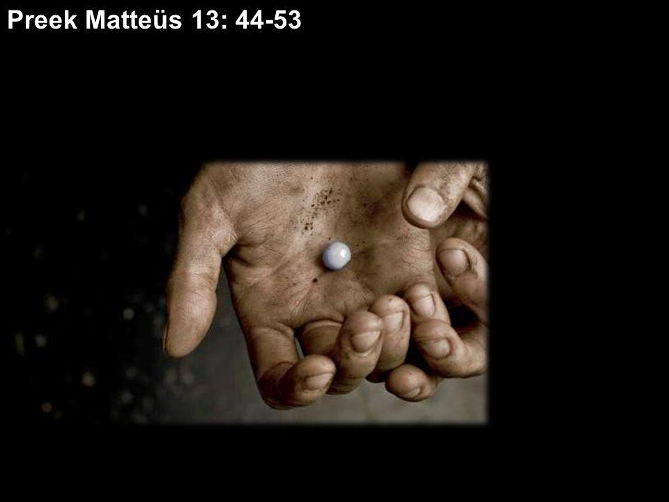 Preek Matteüs 13: 44-53
