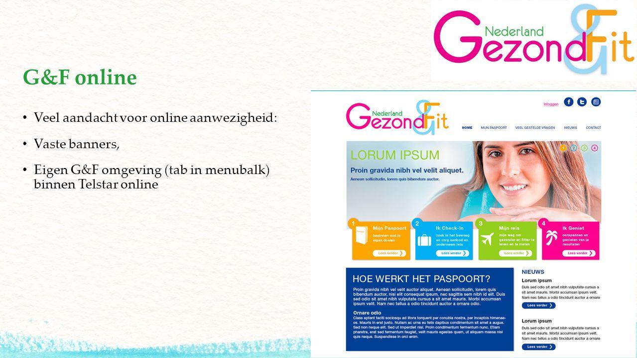 G&F online Veel aandacht voor online aanwezigheid: Vaste banners, Eigen G&F omgeving (tab in menubalk) binnen Telstar online