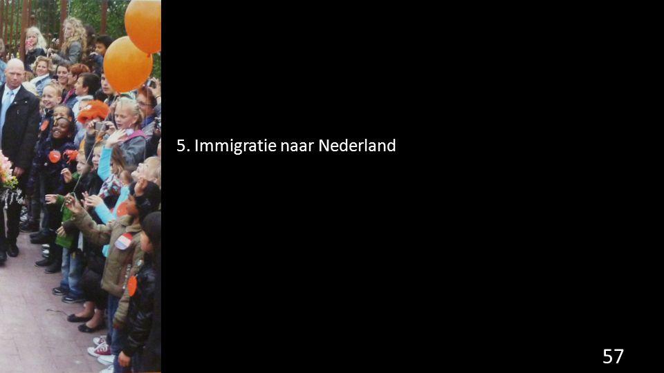 5. Immigratie naar Nederland 57