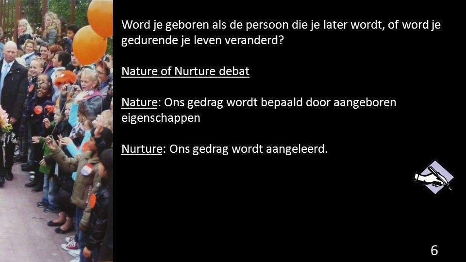 Nature of Nurture? 7