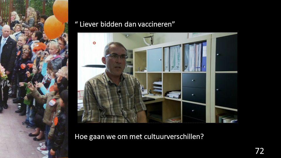 """72 """" Liever bidden dan vaccineren"""" Hoe gaan we om met cultuurverschillen?"""