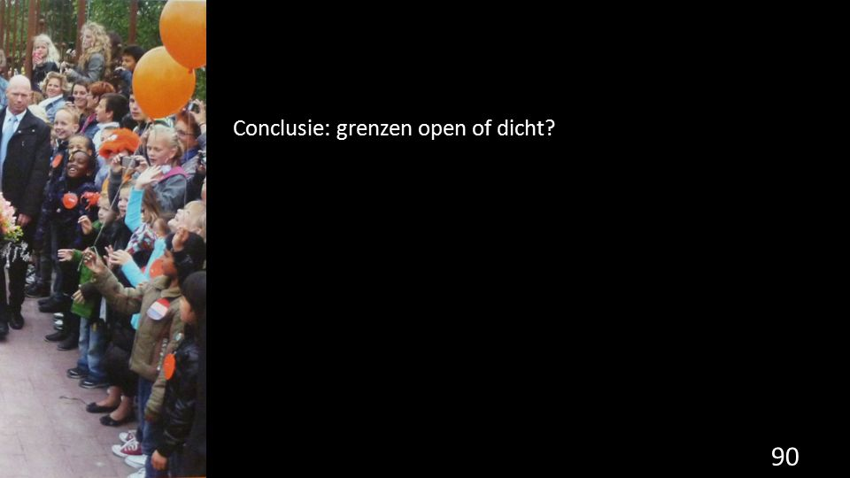 90 Conclusie: grenzen open of dicht?