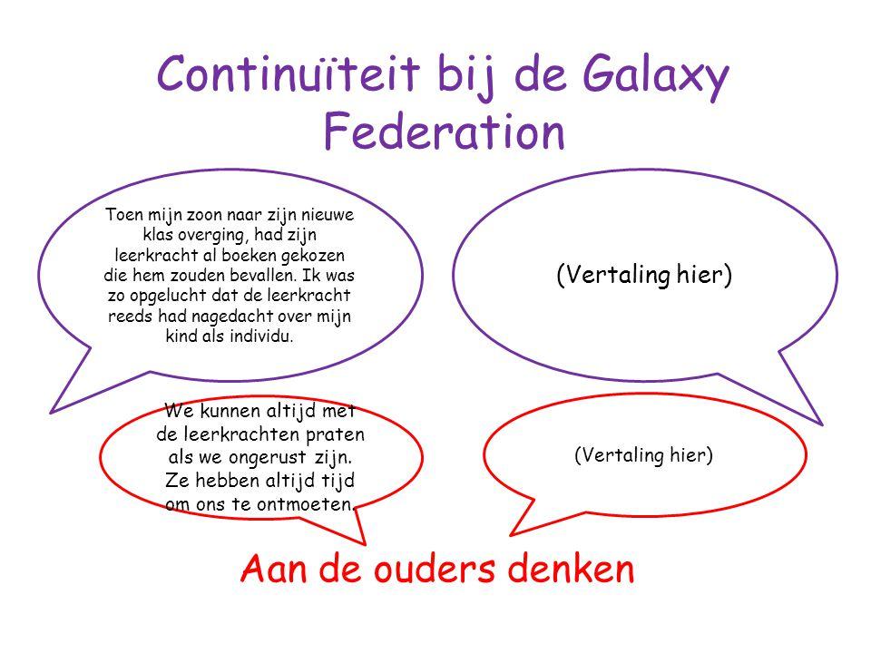 Continuïteit bij de Galaxy Federation Aan de ouders denken Toen mijn zoon naar zijn nieuwe klas overging, had zijn leerkracht al boeken gekozen die hem zouden bevallen.