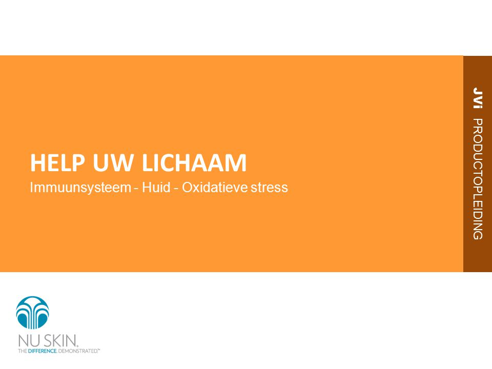 JVi PRODUCTOPLEIDING HELP UW LICHAAM Immuunsysteem - Huid - Oxidatieve stress