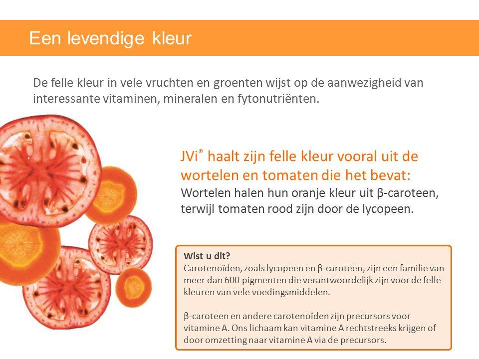 Een levendige kleur De felle kleur in vele vruchten en groenten wijst op de aanwezigheid van interessante vitaminen, mineralen en fytonutriënten. Wist