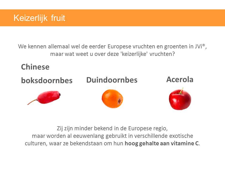 Chinese boksdoornbes Keizerlijk fruit We kennen allemaal wel de eerder Europese vruchten en groenten in JVi®, maar wat weet u over deze 'keizerlijke'