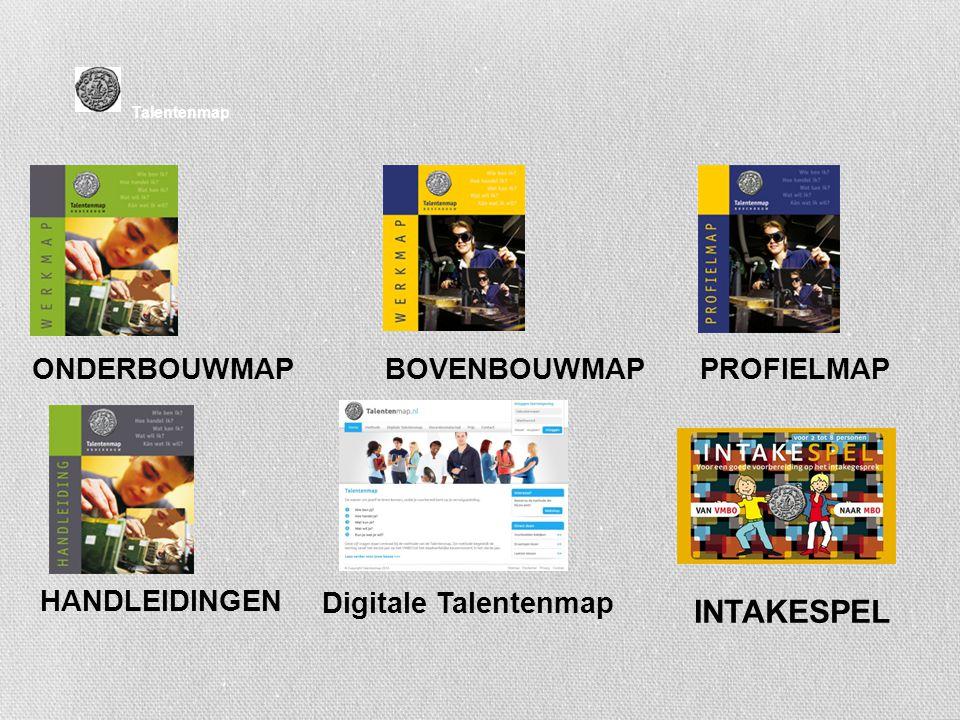 Talentenmap ONDERBOUWMAP HANDLEIDINGEN BOVENBOUWMAPPROFIELMAP Digitale Talentenmap INTAKESPEL