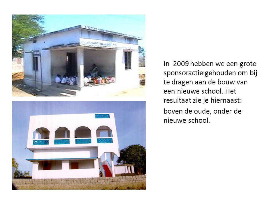 In 2009 hebben we een grote sponsoractie gehouden om bij te dragen aan de bouw van een nieuwe school. Het resultaat zie je hiernaast: boven de oude, o