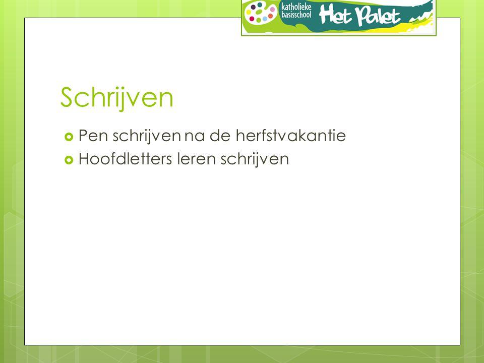 Schrijven  Pen schrijven na de herfstvakantie  Hoofdletters leren schrijven