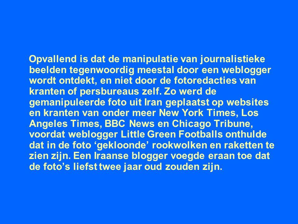 Opvallend is dat de manipulatie van journalistieke beelden tegenwoordig meestal door een weblogger wordt ontdekt, en niet door de fotoredacties van kr