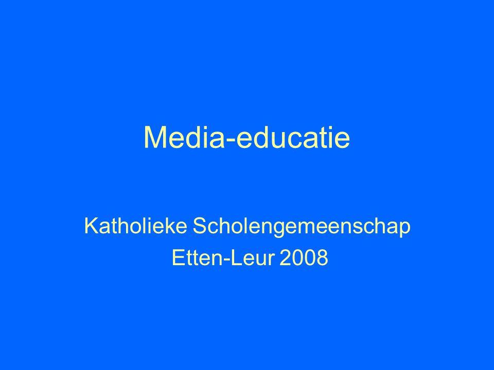 Media-educatie Katholieke Scholengemeenschap Etten-Leur 2008