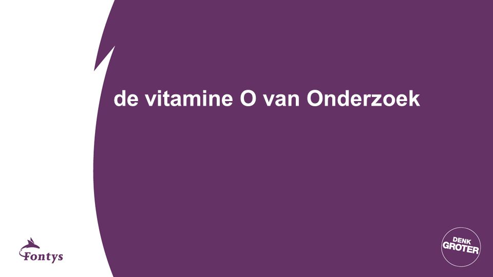 de vitamine O van Onderzoek