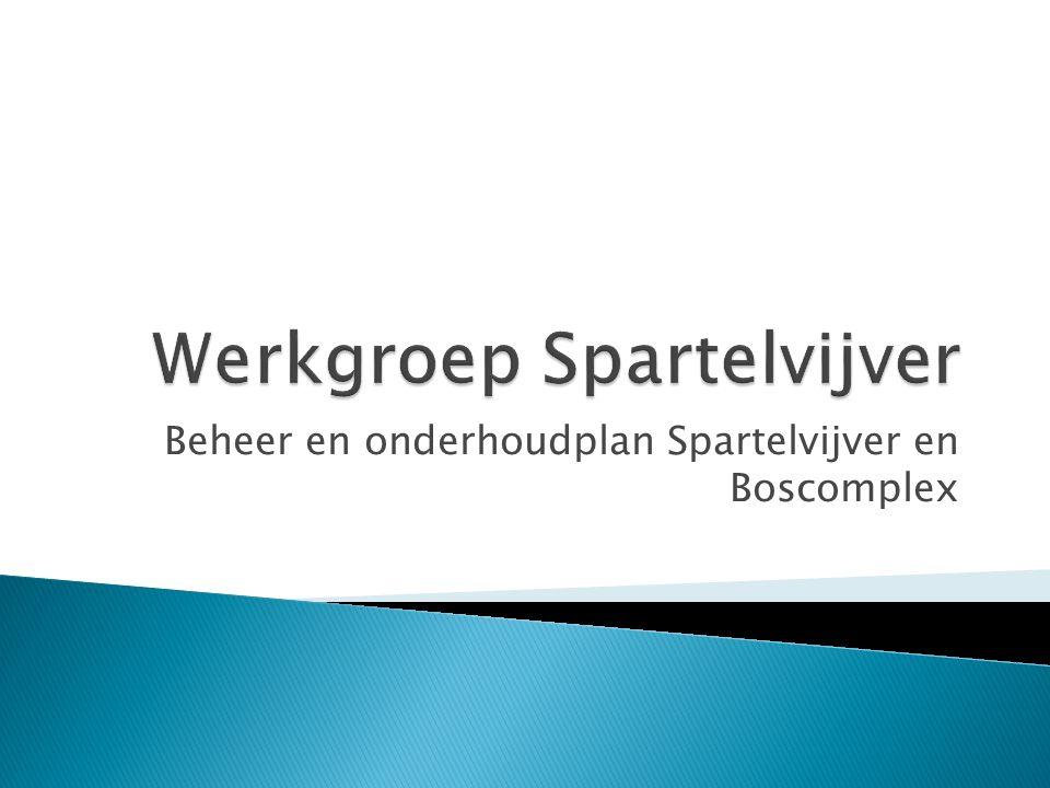 Beheer en onderhoudplan Spartelvijver en Boscomplex
