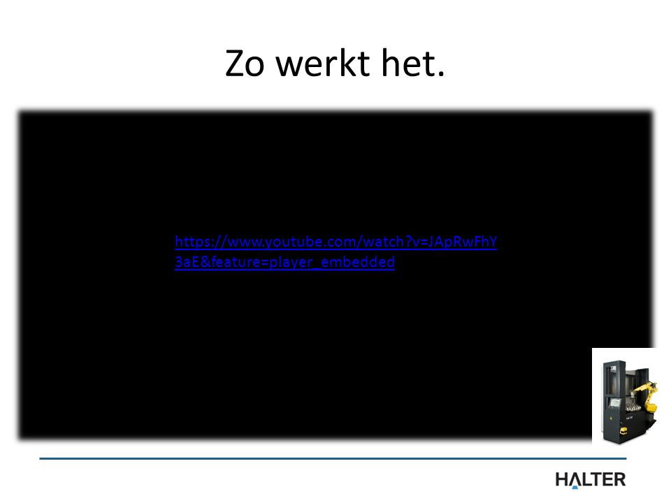 Zo werkt het. https://www.youtube.com/watch?v=JApRwFhY 3aE&feature=player_embedded