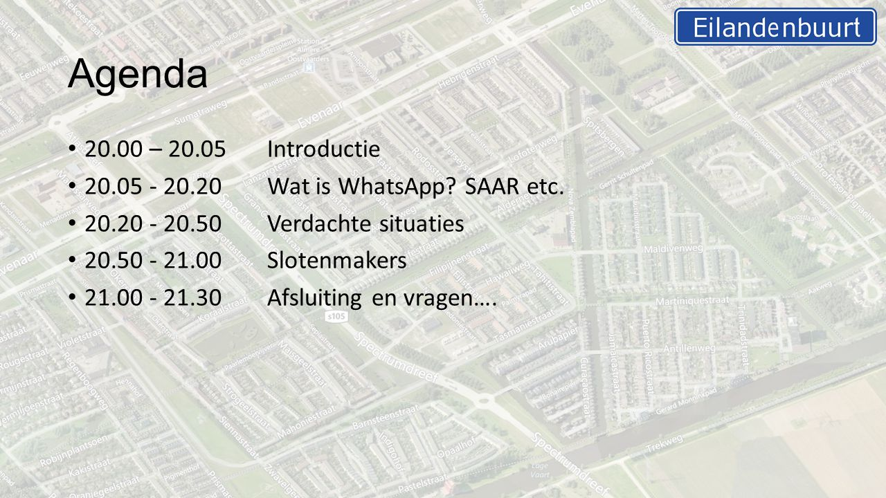 Agenda 20.00 – 20.05Introductie 20.05 - 20.20Wat is WhatsApp.