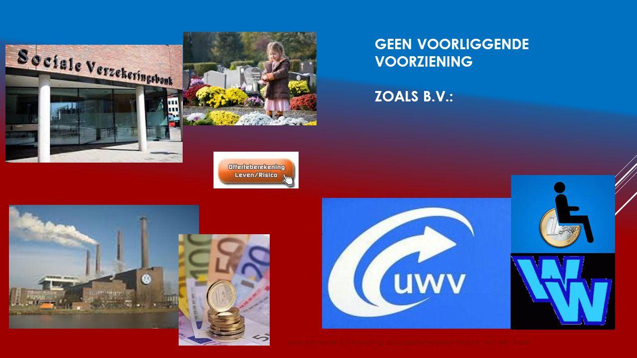 GEEN VOORLIGGENDE VOORZIENING ZOALS B.V.: wwb-november 2014-inleiding sociaalzekerheidsrecht-André van der Linden