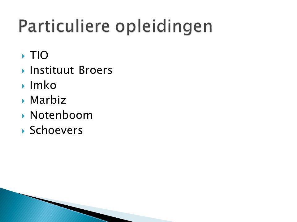  TIO  Instituut Broers  Imko  Marbiz  Notenboom  Schoevers